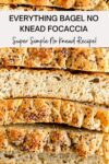 everything bagel no knead focaccia