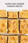 ginger crunch recipe